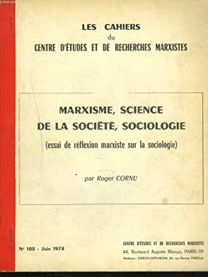 LES CAHIERS DU CENTRE D'ETUDES ET DE RECHERCHES MARXISTES N°102, JUIN 1972. MARXISME, ...