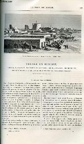 Le tour du monde - nouveau journal des voyages - livraisons n°1270,1271 et 1272 - Voyage en Tunisie...