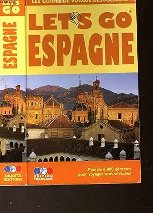 LET'S GO - GUIDE PRATIQUE DE VOYAGE ESPAGNE: GLANZ DEREK M. - PERISON AMIR D.-CASTANINO JAMES ...