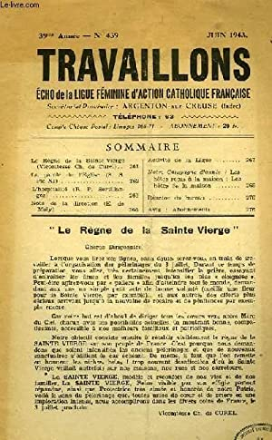 TRAVAILLONS, ECHO DE LA LIGUE FEMININE D'ACTION CATHOLIQUE FRANCAISE, 39e ANNEE, N° 439, ...