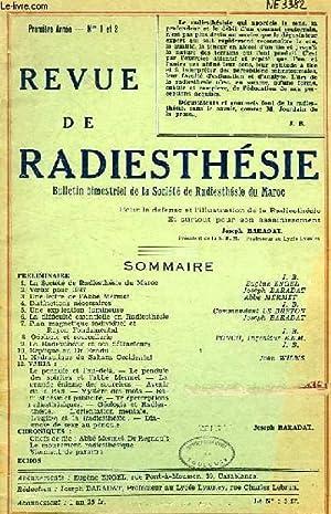 REVUE DE RADIESTHESIE, BULLETIN BIMESTRIEL DE LA SOCIETE DE RADIESTHESIE DU MAROC, 1re ANNEE, N°1-2...