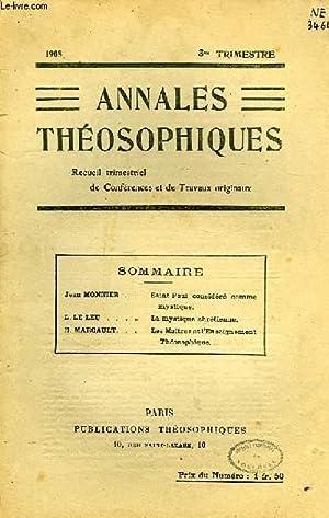 ANNALES THEOSOPHIQUES, RECUEIL TRIMESTRIEL DE CONFERENCES ET DE TRAVAUX ORIGINAUX, 3e TRIMESTRE ...