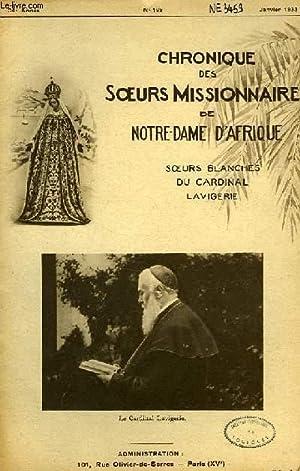 CHRONIQUE DES SOEURS MISSIONNAIRES DE NOTRE-DAME D'AFRIQUE, SOEURS BLANCHES DU CARDINAL ...