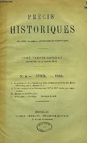 PRECIS HISTORIQUES, MELANGES RELIGIEUX, LITTERAIRES ET SCIENTIFIQUES, TOME 37e, N° 4, AVRIL ...