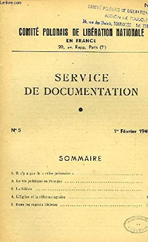 COMITE POLONAIS DE LIBERATION NATIONALE EN FRANCE, SERVICE DE DOCUMENTATION, N° 5, FEV. 1945: ...