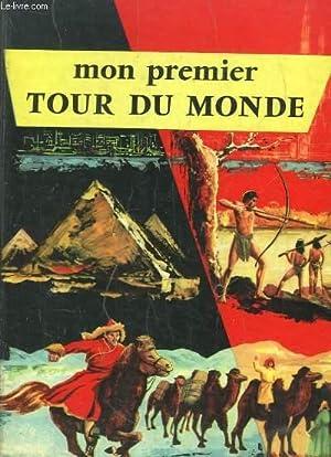 Mon premier Tour du Monde: PETRUS Jean