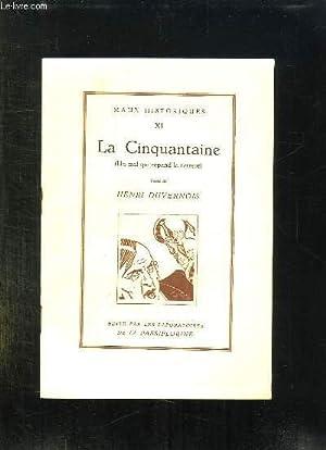 MAUX HISTORIQUES 11: LA CINQUANTAINE. UN MAL QUI REPAND LA TERREUR.: DUVERNOIS HENRI.