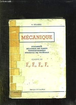 MECANIQUE. DYNAMIQUE, MECANIQUE DES FLUIDES, THERMODYNAMIQUE, RESISTANCE: DOUMERG R.