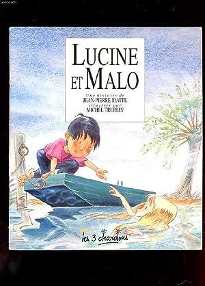 LUCINE ET MALO: IDATTE JEAN-PIERRE