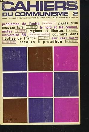 CAHIERS DU COMMUNISME N°2, FEVRIER 1969. PROBLEMES DE L'UNITE, A. VIEUGUET/ PAGES D&#...