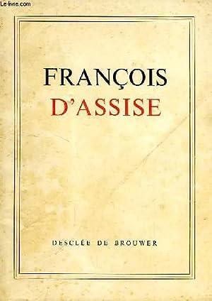 FRANCOIS D'ASSISE, 'SUR LES TRACES DU POVERELLO': HAUSER WALTER, VON MATT LEONARD, ...