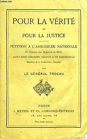 POUR LA VERITE ET POUR LA JUSTICE: TROCHU Général