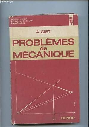 PROBLEMES DE MECANIQUE.: GIET A.