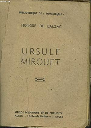 URSULE MIROUET: HONORE DE BALZAC