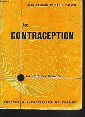 LA CONTRACEPTION: JEAN DALSACE ET RAOUL PALMER