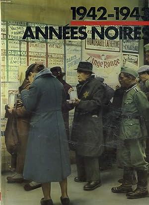 1942-1943 - ANNEES NOIRES: COLLECTIF