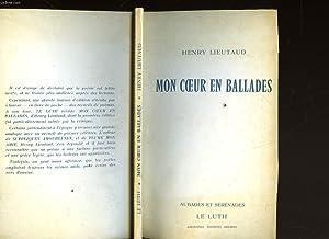 MON COEUR EN BALLADES: LIEUTAUD HENRY