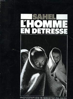 SAHEL L'HOMME EN DETRESSE: EMMANUELLI XAVIER