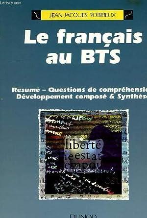 LE FRANCAIS AU BTS: ROBRIEUX JEAN-JACQUES