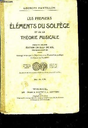 LES PREMIERS ELEMENTS DU SOLFEGE ET DE LA THEORIE MUSICALE: PANTILLON Georges