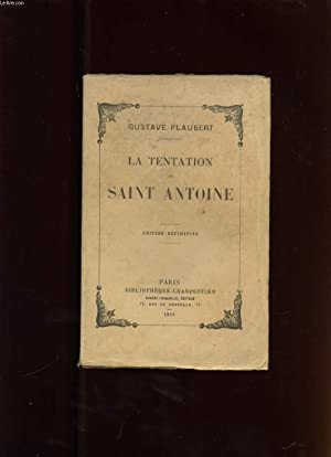 LA TENTATION DE SAINT ANTOINE: FLAUBERT GUSTAVE