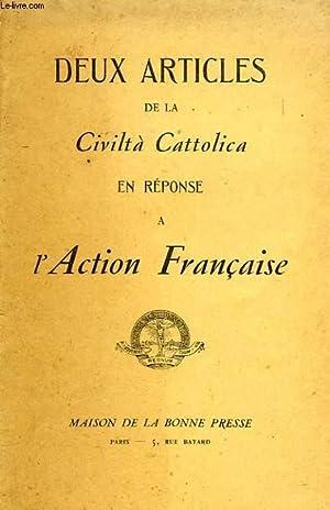 DEUX ARTICLES DE LA CIVILTA' CATTOLICA EN REPONSE A L'ACTION FRANCAISE: COLLECTIF