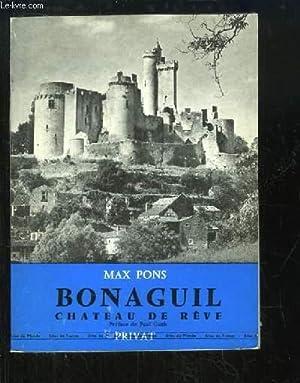Bonaguil, Château de rêve.: PONS Max