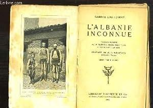 L'Albanie inconnue.: LOUIS-JARAY Gabriel