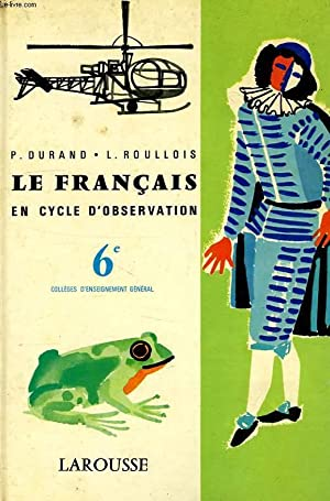 LE FRANCAIS EN CYCLE D'OBSERVATION, CLASSES DE 6e