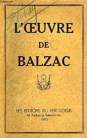 L'OEUVRE DE BALZAC: BALZAC H. DE