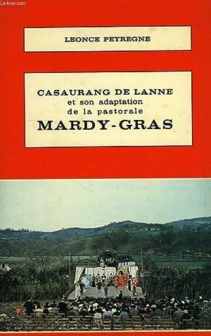 CASAURANG DE LANNE ET SON ADAPTATION DE LA PASTORALE MARDY-GRAS: PEYREGNE LEONCE
