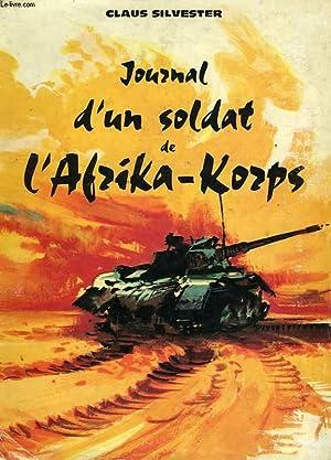 JOURNAL D'UN SOLDAT BDE L'AFRIKA-KORPS: SILVESTER CLAUS