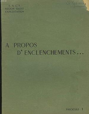A PROPOS D'ENCLENCHEMENTS. FASCICULE 1.: COLLECTIF