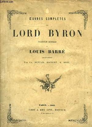 Oeuvres complètes de Lord Byron. Traduction nouvelle de Louis Barré.: BYRON Lord