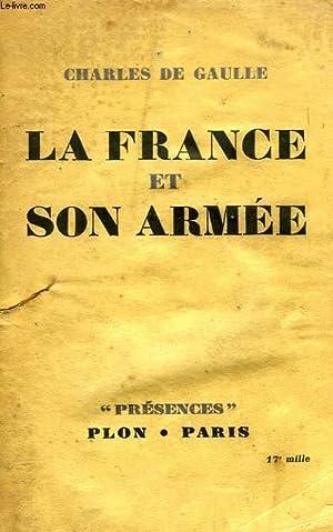 LA FRANCE ET SON ARMEE: DE GAULLE CHARLES