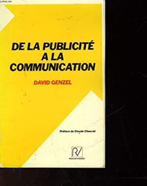 DE LA PUBLICITE A LA COMMUNICATION: GENZEL DAVID
