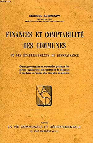 FINANCES ET COMPTABILITE DES COMMUNES ET DES: ALBRESPY MARCEL