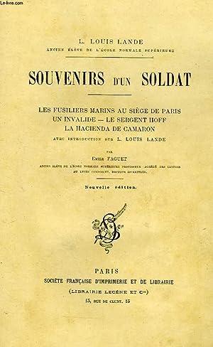 SOUVENIRS D'UN SOLDAT, LES FUSILIERS MARINS AU: LANDE L. LOUIS