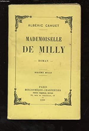 MADEMOISELLE DE MILLY: CAHUET ALBERIC