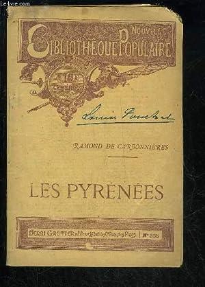 LES PYRENEES: DE CARBONNIERES RAMOND
