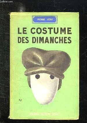 LES COSTUMES DES DIMANCHES.: VERY PIERRE.
