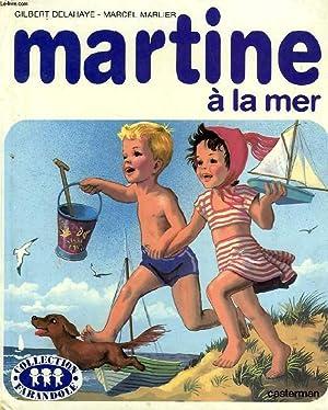 MARTINE A LA MER: DELAHAYE GILBERT, MARLIER