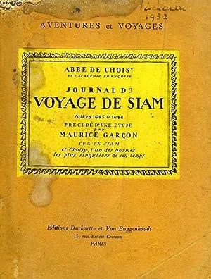 JOURNAL DU VOYAGE DE SIAM FAIT EN 1685 & 1686: CHOISY Abbé de