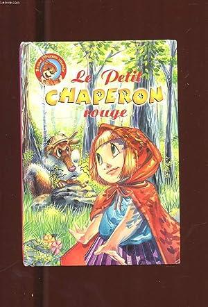 BRUNO L'OURSON RACONTE LE PETIT CHAPERON ROUGE: COLLECTIF