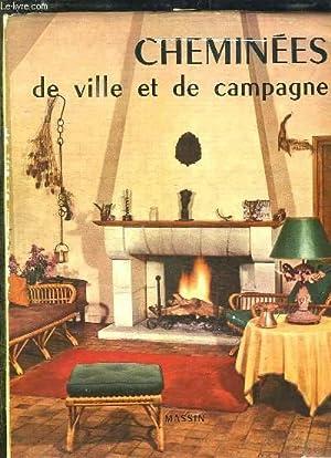 CHEMINEES DE VILLE ET DE CAMPAGNE.: ORTHLIEB NICOLE.