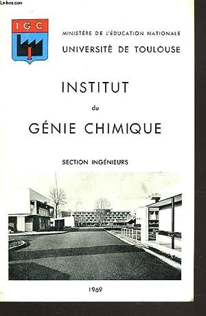 INSTITUT DU GENIE CHIMIQUE. SECTION INGENIEURS.: COLLECTIF