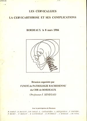 LES CERVICALES - LA CERVICARTHROSE ET SES COMPLICATIONS: COLLECTIF