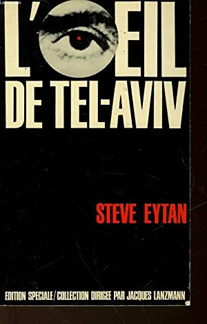 L'OEIL DE TEL-AVIV: EYTAN STEVE