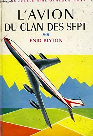 L'AVION DU CLAN DES SEPT: BLYTON Enid