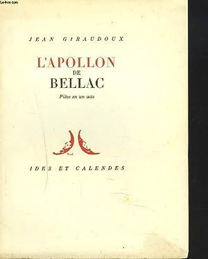 L'APOLLON DE BELLAC. PIECE EN UN ACTE.: JEAN GIRAUDOUX